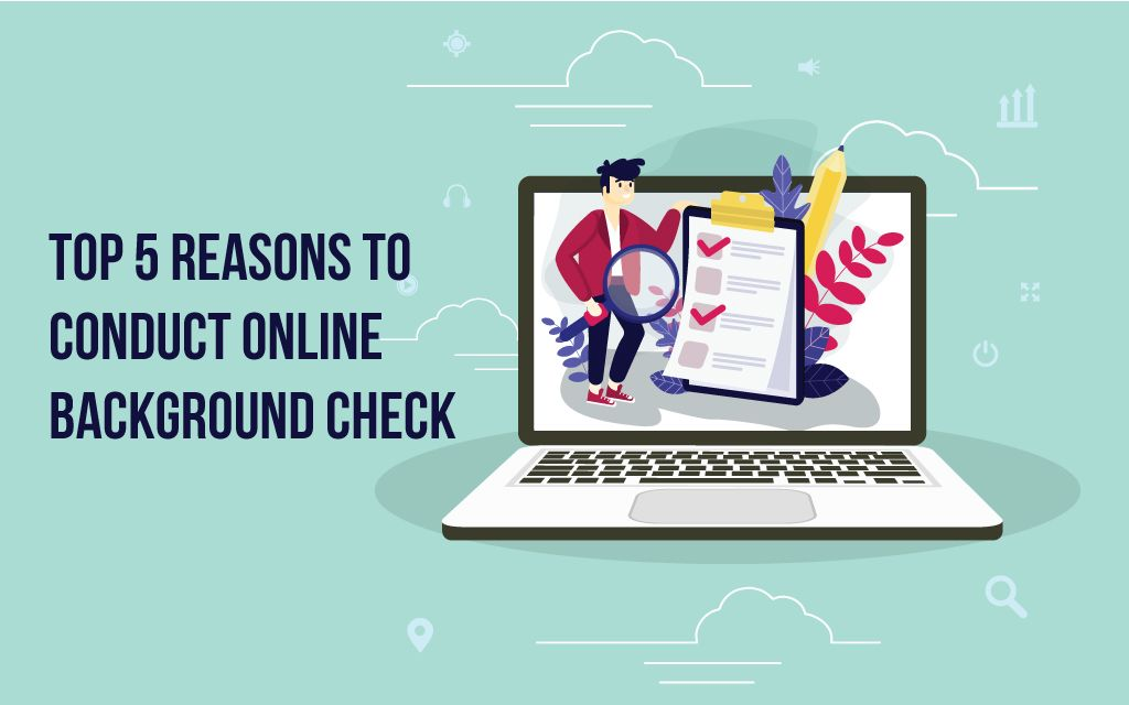 top 5 reasons for online background verification