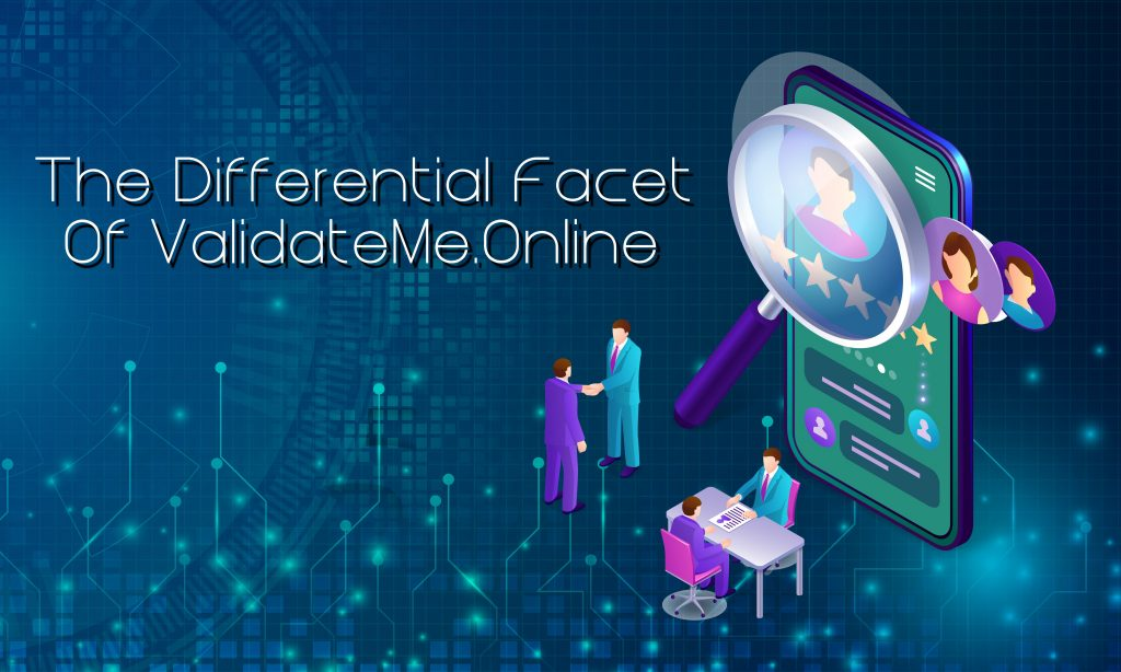 The Differential Facet of ValidateMe.Online